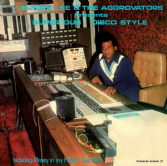 Bunny Lee & The Aggrovators - Presents Super Dub Disco Style (Pressure Sounds) LP